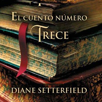 """Роман Дианы Сеттерфилд """"Тринадцатая сказка"""": отзывы о книге, краткое содержание, главные герои, экранизация"""
